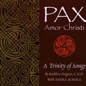 Pax Amor Christi: A Trinity of Songs