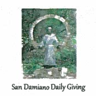 San Damiano Daily Giving