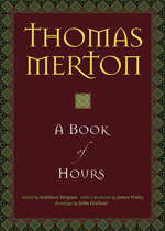 Thomas Merton: A Book of Hours
